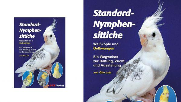 Otto Lutz: Standard-Nymphensittiche Bd. 2 - Weißköpfe und Gelbwangen