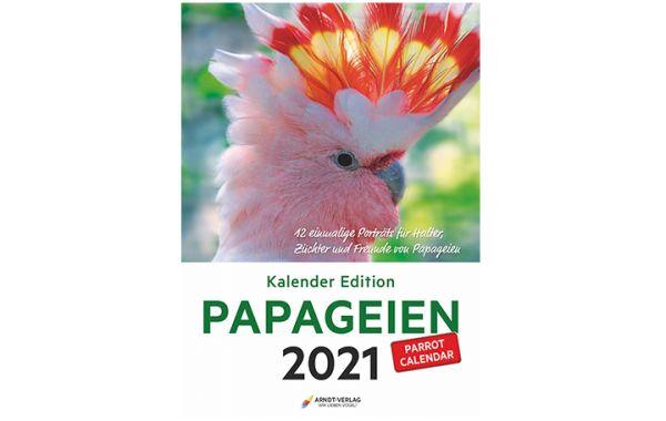 Kalender Edition PAPAGEIEN 2021