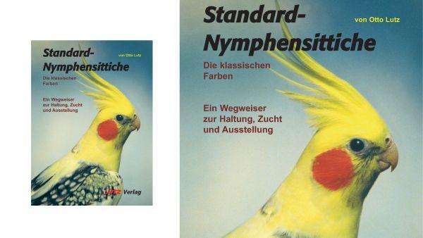Otto Lutz: Standard-Nymphensittiche Bd. 1 - Die klassischen Farben
